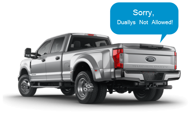 Sorry, Duallys Not Allowed!